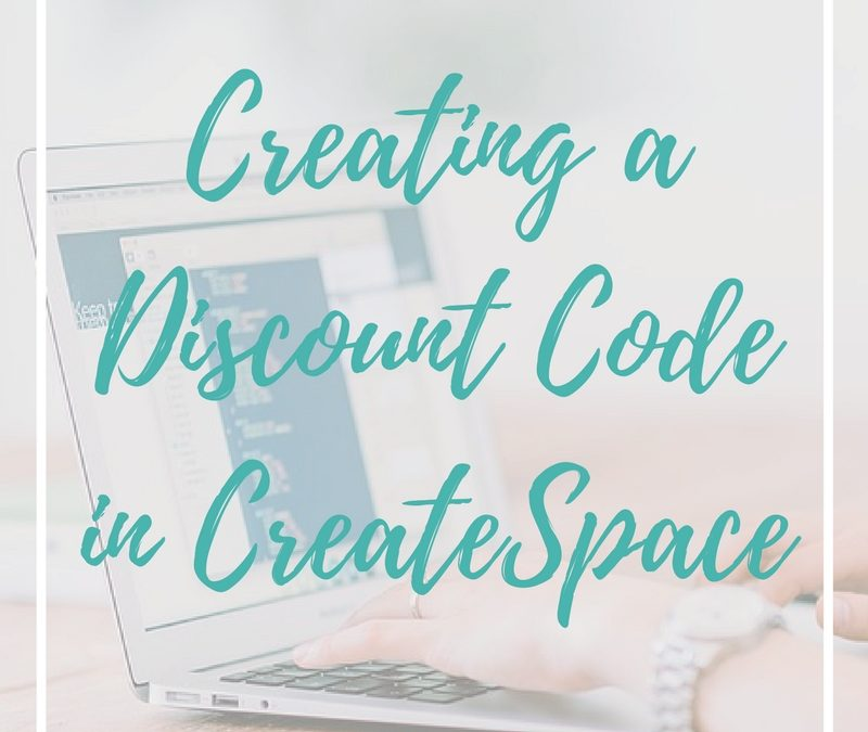 Creating a Coupon Code on CreateSpace – UPDATED