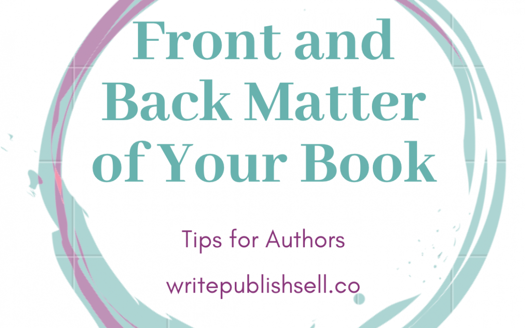 Front and Back Matter for a Book – they Matter!