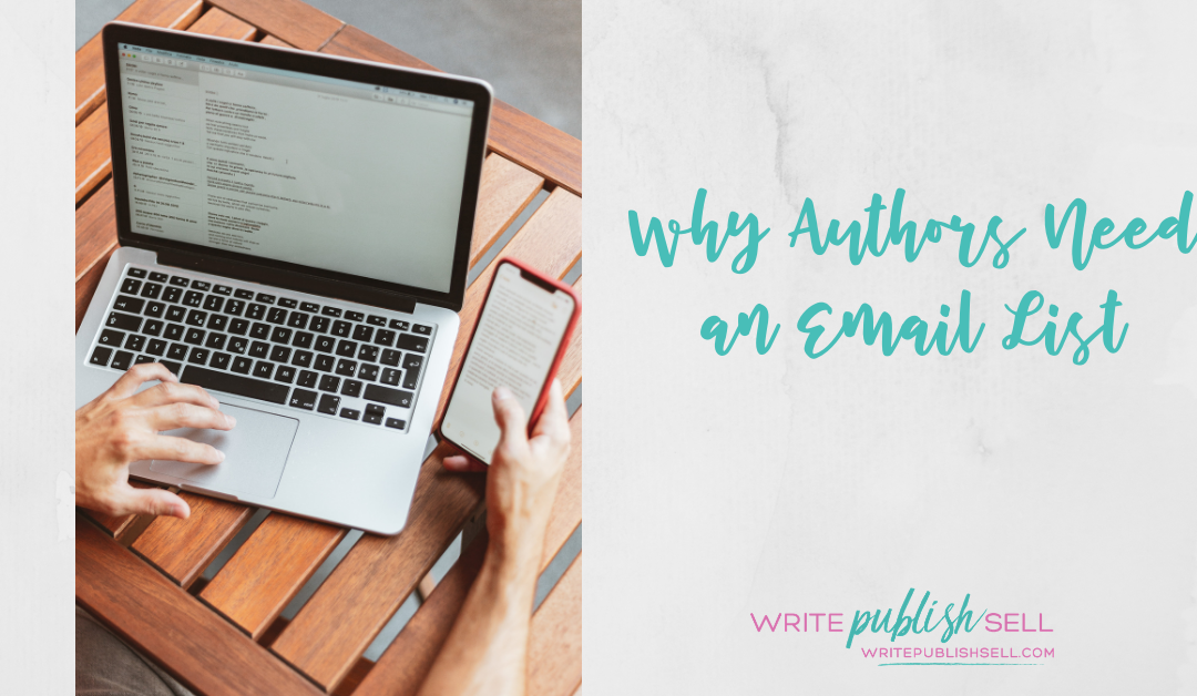 Why Authors Need an Email List - picture of a person on their laptop and phone