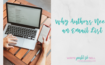 Why Authors Need an Email List