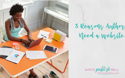 Three Reasons You Need an Author Website