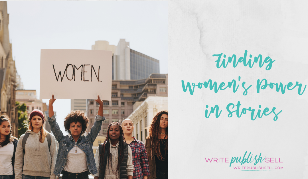 There is power in the stories that women tell.