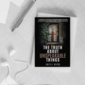 The Truth About Unspeakable Things