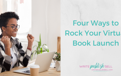 Four Ways to Rock Your Virtual Book Launch
