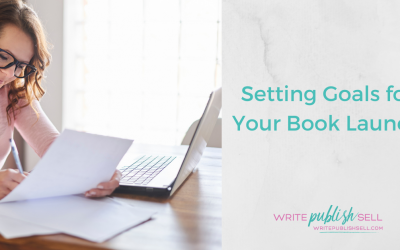 Setting Goals for Your Book Launch