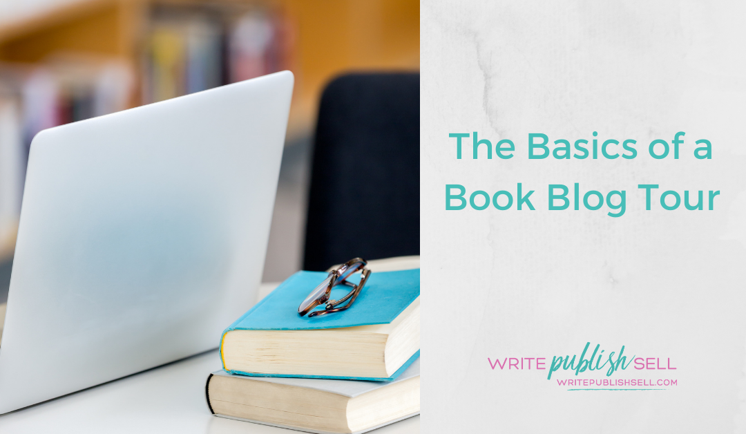 The Basics of a Book Blog Tour