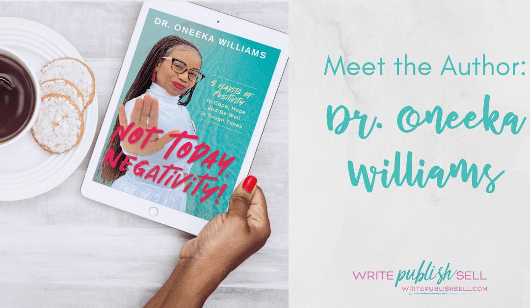 Author Spotlight: Dr. Oneeka Williams