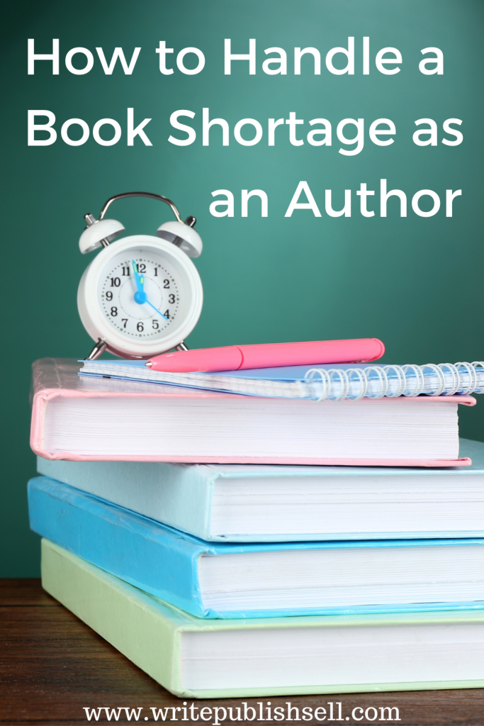 How to handle a book shortage as an author